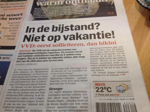 Oh gelukkig, want die dit had ik niet willen missen. Op vakantie als je in de bijstand zit?? mwoehahahahahh die grapjassen van de VVD stan echt mijlenver van de werkelijkheid..